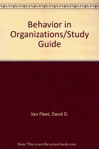 9780395554333: Behavior in Organizations