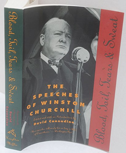 9780395559987: Blood, Toil, Tears and Sweat: The Speeches of Winston Churchill