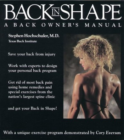 9780395562734: Back in Shape: A Back Owner's Manual
