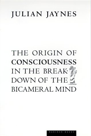 9780395563526: The Origin of Consciouness in the Breakdown of the Bicameral Mind