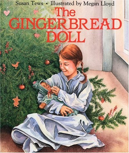 The Gingerbread Doll: Tews, Susan