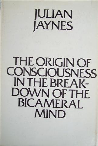 9780395564721: The Origin of Consciousness in the Breakdown of the Bicameral Mind