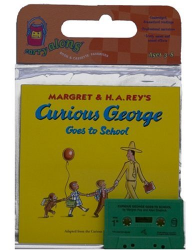 Curious George Goes to School Book & Cassette (Curious George Green Light Reader - Level 1): ...