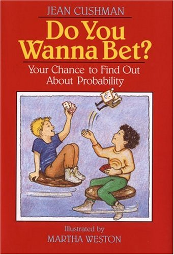 9780395565162: Do You Wanna Bet?: Your Chance to Find Out About Probability