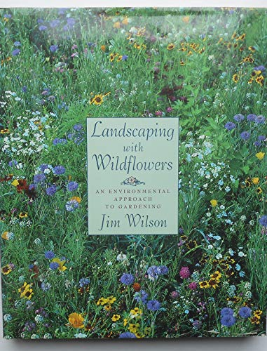 9780395565209: Landscaping with Wildflowers: An Environmental Approach to Gardening