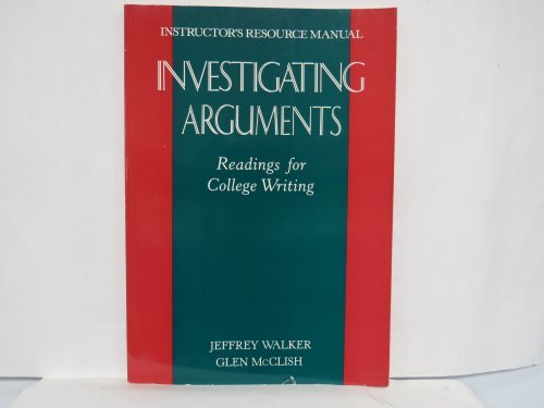 9780395572221: Investigating Arguments : Readings for College Writing