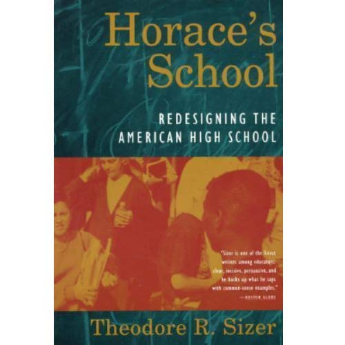 summary of theodore sizers horaces compromise Chapter fifteen: theodore r sizer, horace's compromise: the dilemma of the american high school (1984) joseph l devitis.