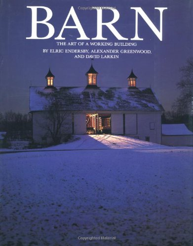 9780395573723: Barn: The Art of a Working Building