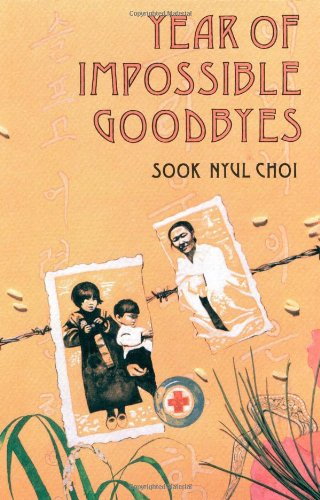 Year of Impossible Goodbyes: Choi, Sook Nyul