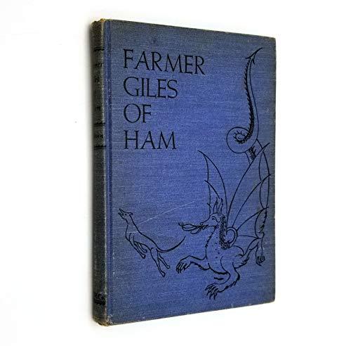 9780395576458: Farmer Giles of Ham: Aegidii Ahenobarbi Julii Agricole De Hammo Domini De Domito Aule Draconarie Comitis Regni Minimi Regis Et Basilei Mira Facinora
