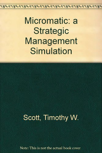 9780395580752: Micromatic: a Strategic Management Simulation