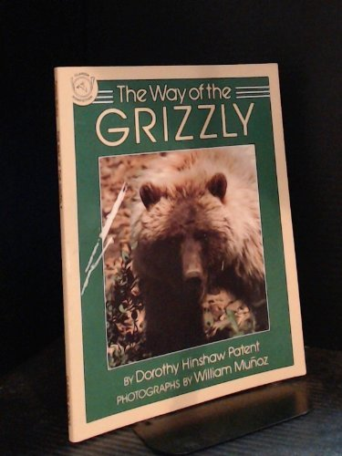 The Way of the Grizzly (9780395581124) by Dorothy Hinshaw Patent