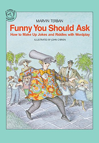 9780395581131: Funny You Should Ask: How to Make Up Jokes and Riddles with Wordplay (Clarion nonfiction)
