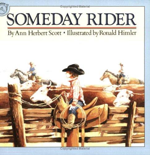 Someday Rider: Scott, Ann Herbert