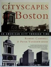 Cityscapes of Boston: An American City Through Time.