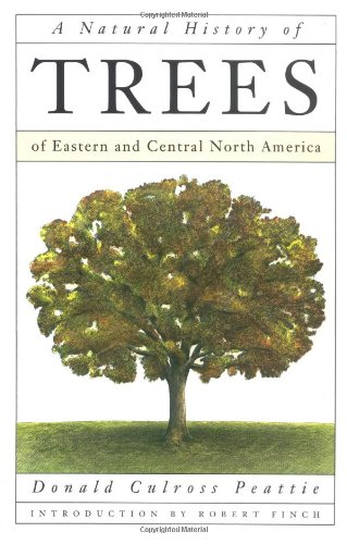 9780395581742: A Natural History of Trees of Eastern and Central North America