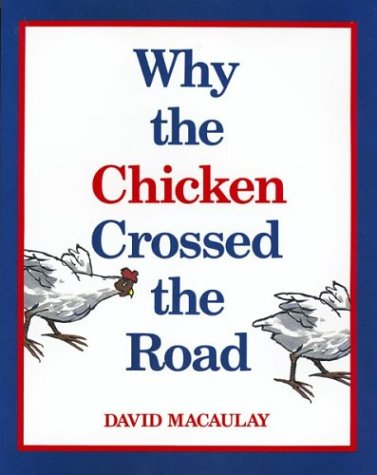 9780395584118: Why the Chicken Crossed the Road (Sandpiper Books)