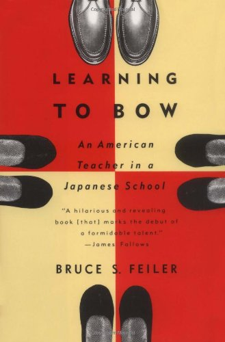 9780395585214: Learning to Bow: An American Teacher in a Japanese School