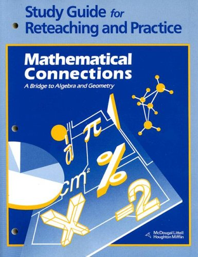 9780395585580: Study Guide for Reteaching and Practice: Mathematical Connections- A Bridge to Algebra and Geometry