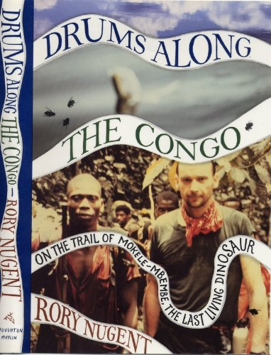 9780395587072: Drums along the Congo: On the Trail of Mokele-Mbembe, the Last Living Dinosaur