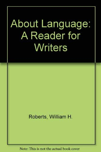 9780395587553: About Language: A Reader for Writers