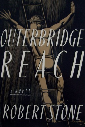 Outerbridge Reach (SIGNED Large Print Hardcover Edition)): Robert Stone