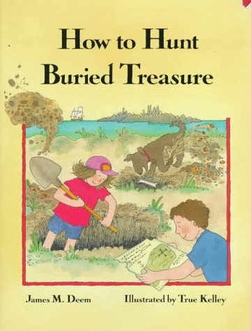 How to Hunt Buried Treasure: Deem, James M.;