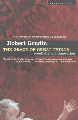 9780395588680: The Grace of Great Things: Creativity and Innovation