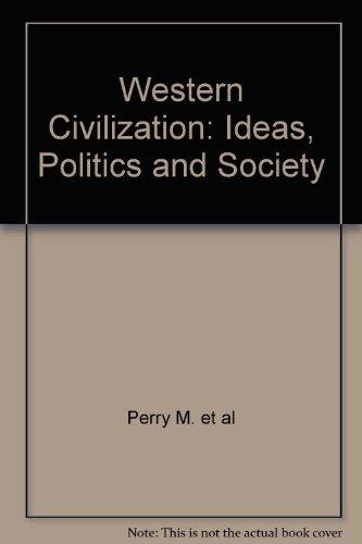 9780395593301: Western Civilization: Ideas, Politics, and Society