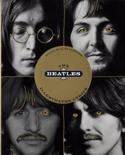 The Beatles Illustrated Lyrics (9780395594261) by Beatles