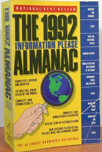 The 1992 Information Please Almanac, Atlas and: Johnson, Otto (editor)
