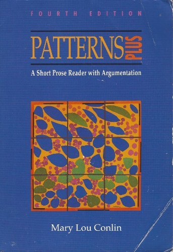 9780395597453: Patterns Plus 4th Edition A short prose reader with argumentation
