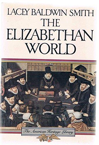 9780395597712: The Elizabethan World