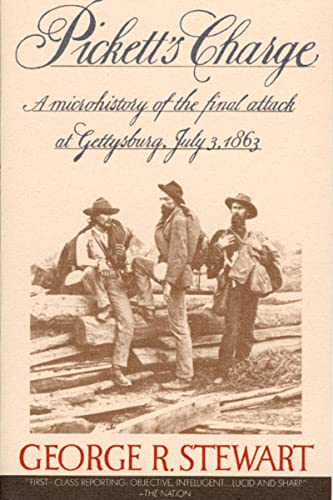 Pickett's Charge: A Microhistory of the Final Attack at Gettysburg, July 3, 1863