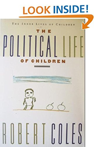 9780395599228: The Political Life of Children