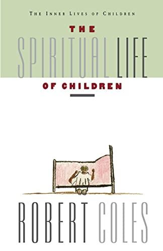 9780395599235: The Spiritual Life of Children