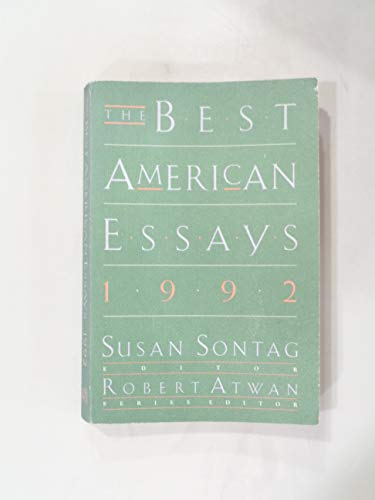 The Best American Essays, 1992: Sontag, Susan (editor)