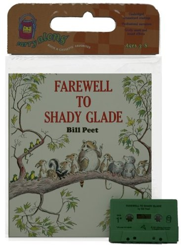 9780395601662: Farewell to Shady Glade Book & Cassette (Book & Cassette Favorites)