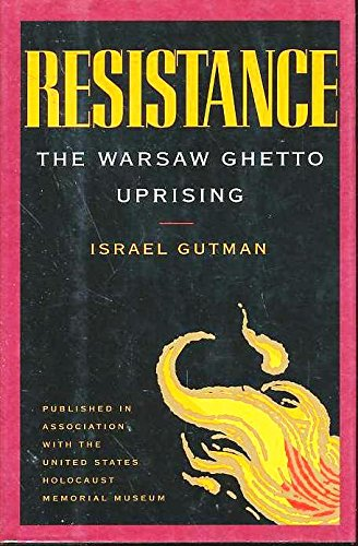 9780395601990: Resistance: The Warsaw Ghetto Uprising