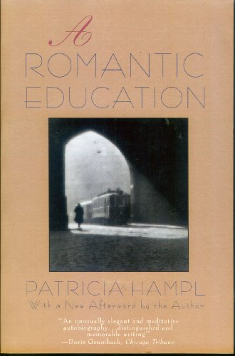 A Romantic Education: Hampl, Patricia