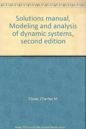 9780395602638 solutions manual modeling and analysis of dynamic 9780395602638 solutions manual modeling and analysis of dynamic systems second edition publicscrutiny