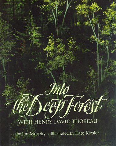 9780395605226: Into the Deep Forest: With Henry David Thoreau