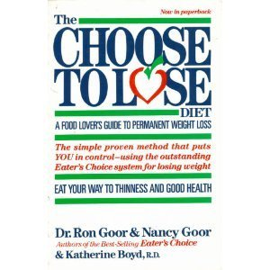 CHOOSE TO LOSE PA: Goor, Nancy; Goor, Ronald S.; Grant, Katherine Boyd