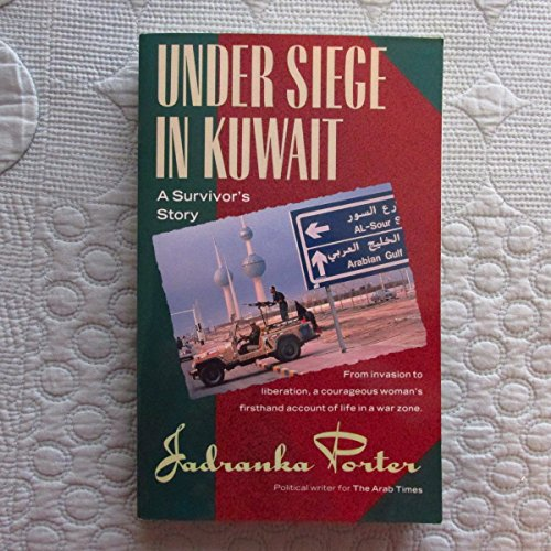 9780395605806: Under Siege in Kuwait: A Survivor's Story