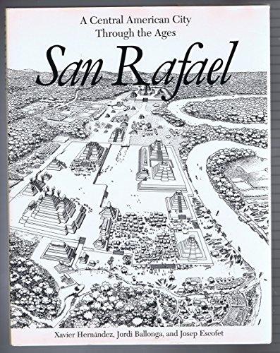 9780395606452: San Rafael: A Central American City through the Ages