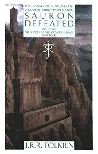 9780395606490: Sauron Defeated: The End of the Third Age: The History of the Lord of the Rings, Part Four: The End of the Third Age (the History of the Lord of the ... (John Ronald Reuel)//History of Middle-Earth)