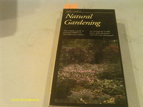 9780395607299: Taylor's Guide to Natural Gardening