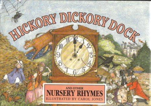 Hickory Dickory Dock: Carol Jones