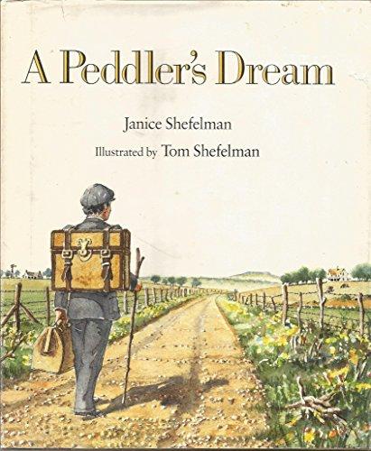 A Peddler's Dream: Shefelman, Janice