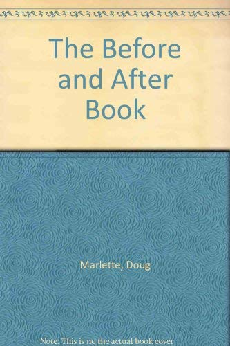 9780395609057: The Before and After Book
